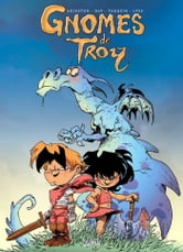 Gnomes de Troy Tome 01 - Humour Rural ebook by Didier Tarquin,Lyse,Christophe Arleston