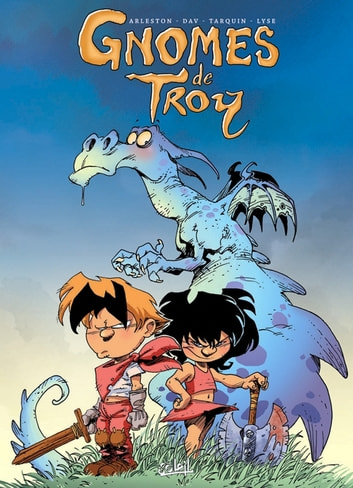 Gnomes de Troy T01 - Humour Rural eBook by Didier Tarquin,Lyse,Christophe Arleston