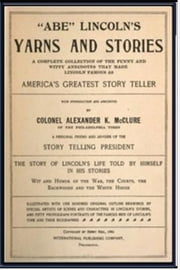 Abe Lincoln's Yarns and Stories ebook by Alexander K. McClure