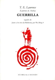 Guerrilla ebook by T. E. Lawrence