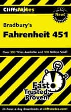 CliffsNotes on Bradbury's Fahrenheit 451 ebook by Kristi Hiner