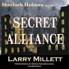 Sherlock Holmes and the Secret Alliance audiobook by