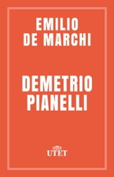 Demetrio Pianelli ebook by Emilio De Marchi