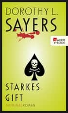 Starkes Gift ebook by Dorothy L. Sayers, Otto Bayer