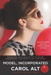 Model, Incorporated ebook by Carol Alt