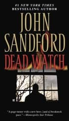 Dead Watch ebook by John Sandford