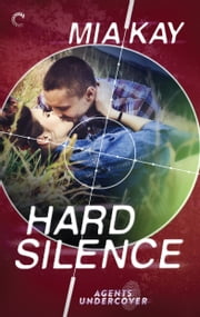 Hard Silence ebook by Mia Kay