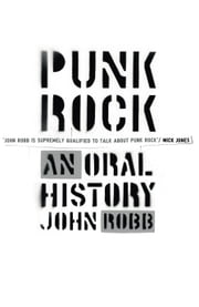 Punk Rock - An Oral History ebook by John Robb