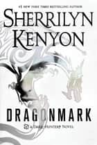 Dragonmark ebook by A Dark-Hunter Novel