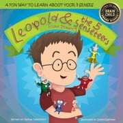 Leopold & the 5 Senseteers - Flour Power ebook by Joshua Tabachnick, Dustin Dahlman
