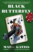 Black Butterfly ebook by Mark Gatiss