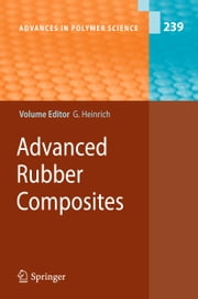 Advanced Rubber Composites ebook by Gert Heinrich