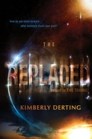 The Replaced ebook by Kimberly Derting