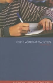 Young Writers at Transition ebook by Tabor, Daniel