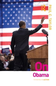 On Obama ebook by Paul C. Taylor
