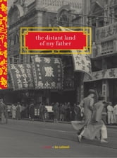 The Distant Land of My Father ebook by Bo Caldwell