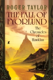 The Fall of Fyorlund ebook by Roger Taylor