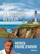 La Bretagne au coeur ebook by