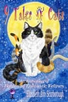 9 Tales O' Cats ebook by Elizabeth Ann Scarborough