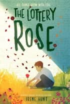 Lottery Rose ebook by