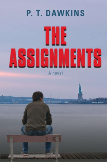 The Assignments ebook by P.T. Dawkins