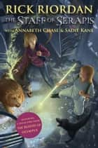 Staff of Serapis, The ebook by Rick Riordan