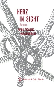 Herz in Sicht ebook by Wolfgang Hegewald
