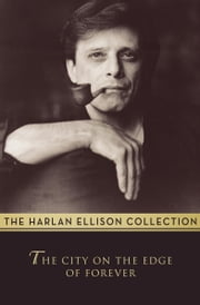 The City on the Edge of Forever ebook by Harlan Ellison