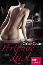 Perlende Lust ebook by Chloé Césàr