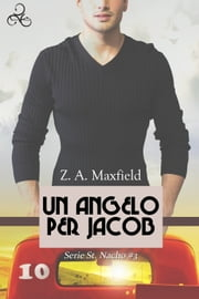 Un angelo per Jacob ebook by Z. A. Maxfield