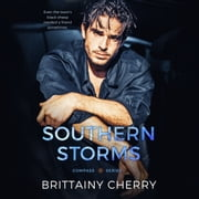 Southern Storms audiobook by Brittainy Cherry