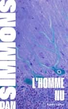 L'Homme nu ebook by