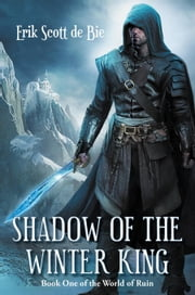 Shadow of the Winter King ebook by Erik Scott de Bie