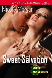 Sweet Salvation ebook by Nicole Morgan
