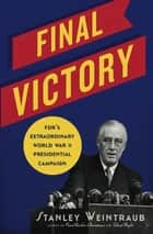 Final Victory ebook by Stanley Weintraub