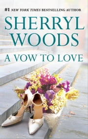 A Vow to Love ebook by Sherryl Woods