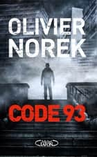 Code 93 ebook by Olivier Norek