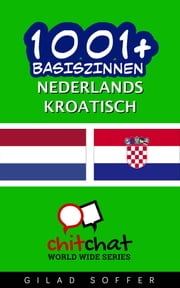 1001+ basiszinnen nederlands - Kroatisch ebook by Gilad Soffer
