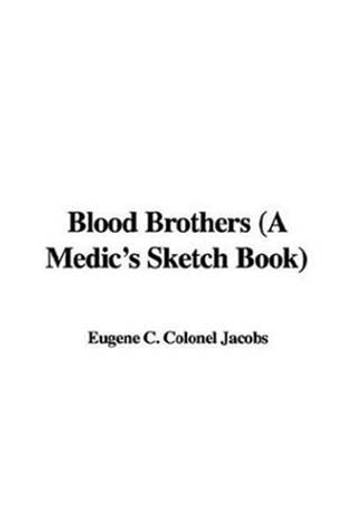Blood Brothers ebook by Colonel Eugene C. Jacobs