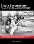 Create Documentary Films, Videos and Multimedia