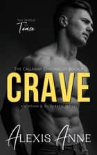 Crave - A World of Tease Novel ebook by