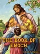 The Book of Enoch ebook by R.H. Charles
