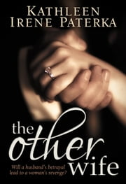 The Other Wife ebook by Kathleen Irene Paterka