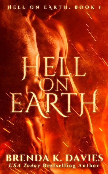 Hell On Earth Hell On Earth Book 1 Ebook By Brenda K Davies
