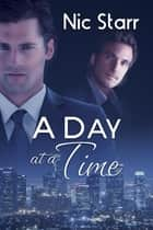 A Day at a Time ebook by Nic Starr