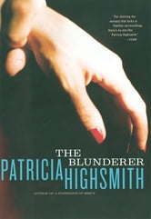 The Blunderer ebook by Patricia Highsmith