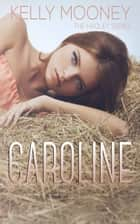 Caroline (The Hadley Series-Book 3) ebook by