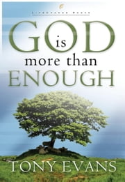 God Is More Than Enough ebook by Tony Evans