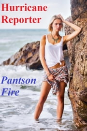 Hurricane Reporter ebook by Pantson Fire