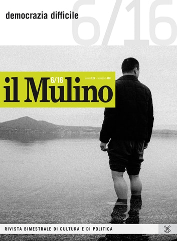 il Mulino 6/2016 ebook by AA., VV.